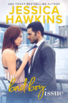 Cover Reveal: THE BAD BOY ISSUE by JESSICA HAWKINS