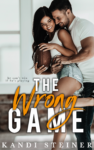 Release Day Review: THE WRONG GAME by KANDI STEINER