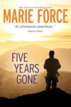 New Review: FIVE YEARS GONE by MARIE FORCE