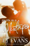 Excerpt + Giveaway: MY LIFE AS A MIXTAPE by LJ EVANS