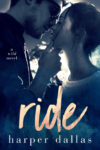 RIDE (THE WILD SEQUENCE #1) by HARPER DALLAS