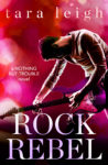 ROCK REBEL by TARA LEIGH – Giveaway