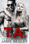 Excerpt: T.A. by JAMIE BEGLEY