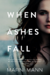 WHEN ASHES FALL by MARNI MANN. . . Release Day Blitz