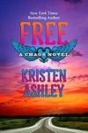 FREE (CHAOS SERIES BOOK 7) by KRISTEN ASHLEY: Excerpt + Giveaway