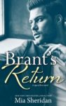 BRANT'S RETURN, A SIGN OF LOVE, CAPRICORN NOVEL by MIA SHERIDAN