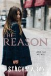 THE REASON by STACY M. WRAY