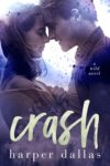 Release Day Review: CRASH (THE WILD SEQUENCE BOOK 2) by HARPER DALLAS