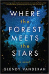 Book Review: WHERE THE FOREST MEETS THE STARS by GLENDY VANDERAH