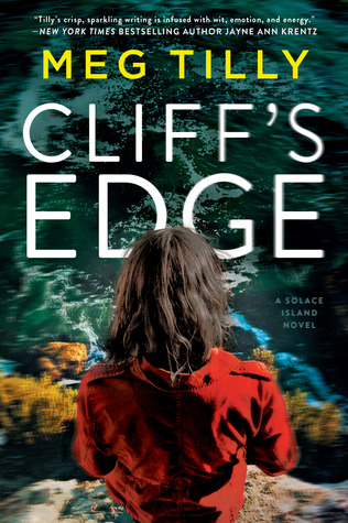 CLIFF'S EDGE (SOLACE ISLAND #2) by MEG TILLY