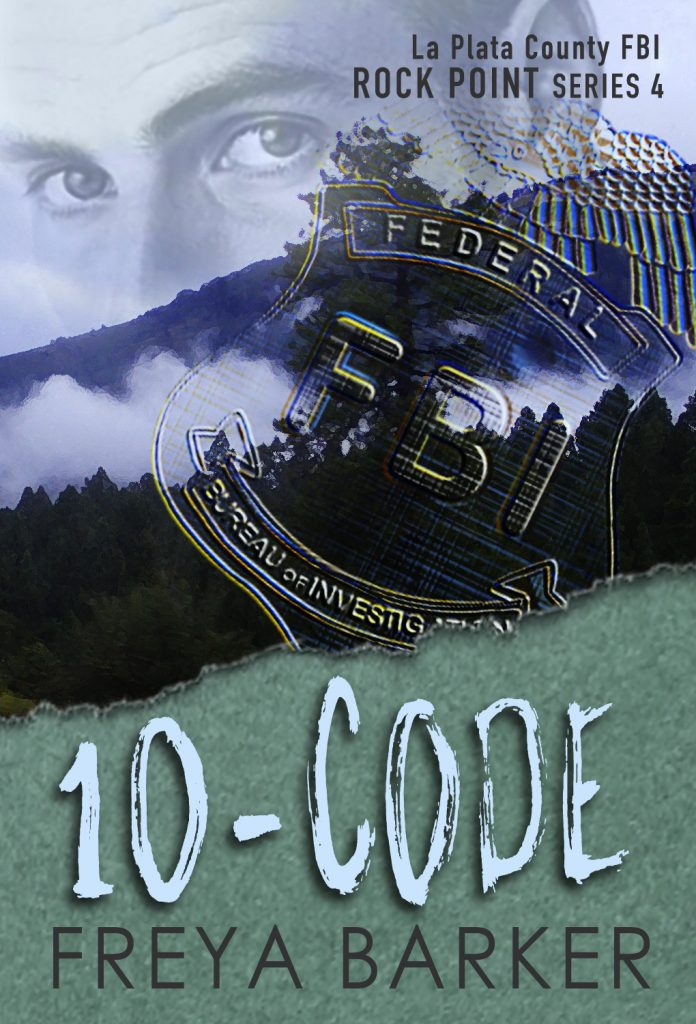 10-CODE (ROCK POINT SERIES #4) by FREYA BARKER