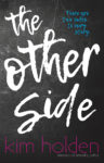 THE OTHER SIDE by KIM HOLDEN – Cover Reveal